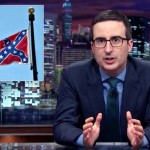Leave It to John Oliver to Show 'The South' Exactly Where It Can Stick the Confederate Flag.