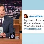 Jimmy Fallon's 'Worst First Date' Celebrates the Most Cringe-Worthy Dating Moments.
