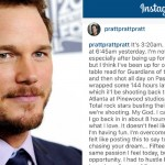 Read What Chris Pratt Wrote On Instagram at 3am After Being Up for Nearly 80 Hours.